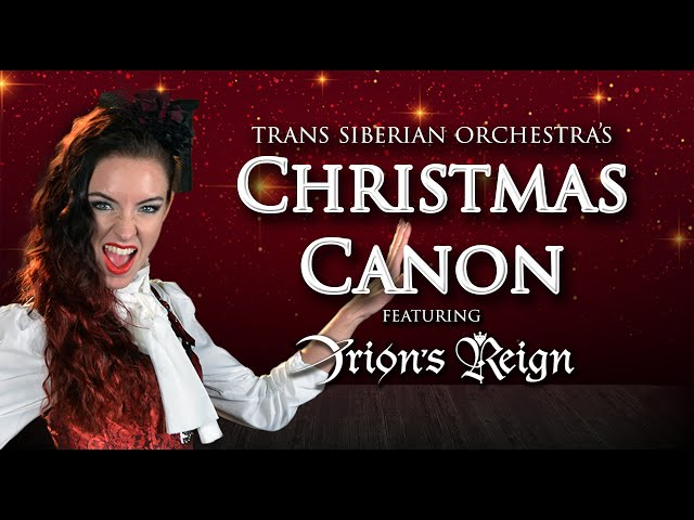 Christmas Canon ( Cover by Minniva feat. Orion's Reign )