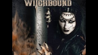 WITCHBOUND - Dance Into The Fire (2015) // official Clip // El-Puerto-Records