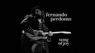 Fernando Perdomo - Song Of Joy (2020)