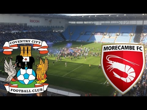 MATCHDAY EXPERIENCE Coventry City VS Morecambe 05/05/2018
