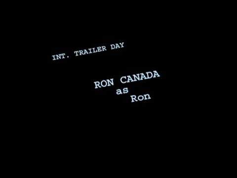 "Character breakdown: RON CANADA as ""Ron"" in TRAILER TALK"