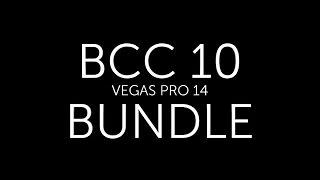 Quick Look:  BCC 10 Bundle for VEGAS Pro 14