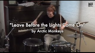 Arctic Monkeys Leave Before The Lights Come On Drum Cover