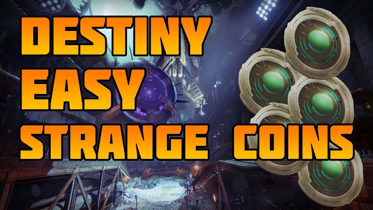 easiest way to get strange coins in destiny