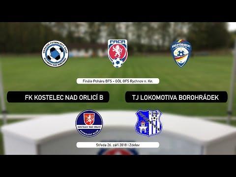Živě: Finále Poháru OFS Rychnov nad Kněžnou | FC Kostelec nad Orlicí B vs. TJ Lokomotiva Borohrádek