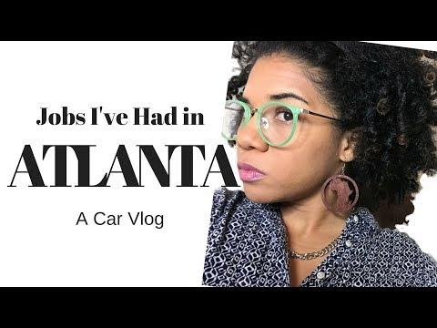 Jobs I've Had In Atlanta