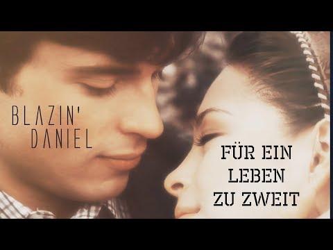 Blazin'Daniel ► Für ein Leben zu zweit ◄ [Beat by Jurrivh]