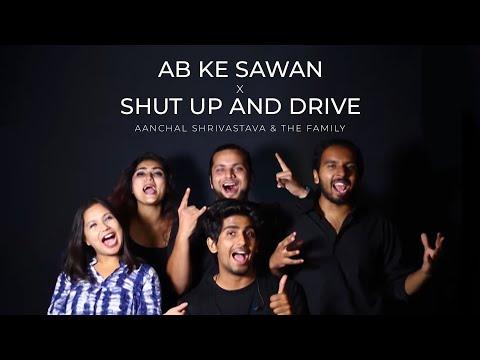 Ab Ke Sawan | Shut Up And Drive | Shubha Mudgal | Rihanna | Aanchal Shrivastava | The Family