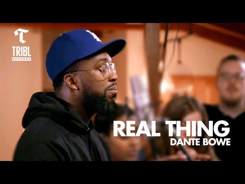 Real Thing Feat Dante Bowe From Bethel Music Maverick City