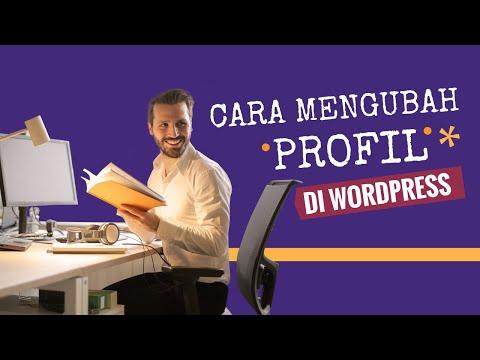 Cara Mengubah Profil di WordPress