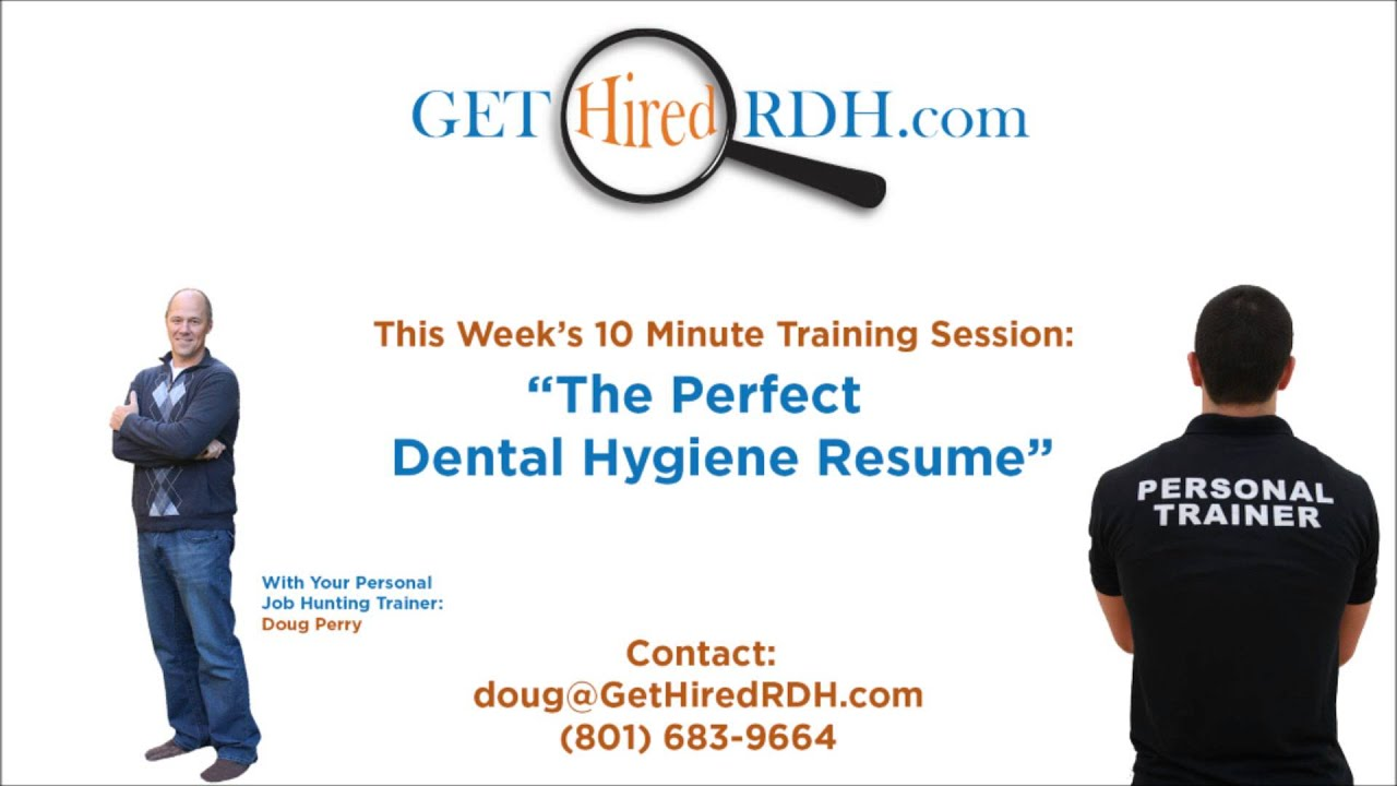 the perfect dental hygiene resume youtube