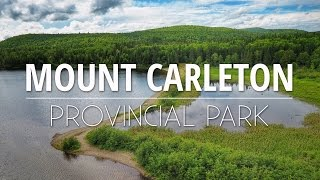 Mount Carleton Provincial Park - FROM THE AIR!