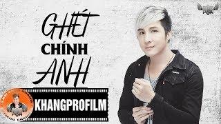 Ghét Chính Anh | Lâm Chấn Khang [ Lyric Video ]