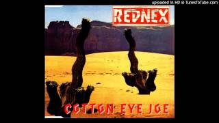 Rednex= Cotton Eye Joe (Madcow Mix)