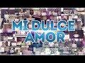 Mi Dulce Amor 2014