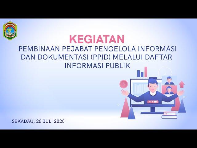 [LIVE]  Pembinaan Pejabat Pengelola Informasi dan Dokumentasi (PPID) di KAB.SEKADAU