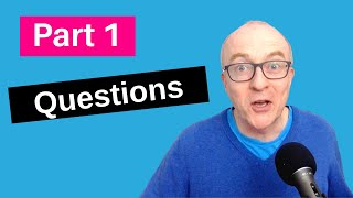 IELTS Speaking Part 1 Questions and Answers 2020