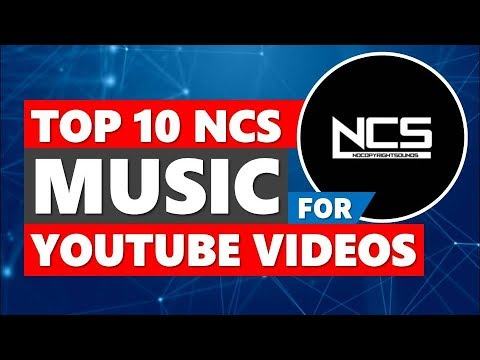 Top 10 Ncs Music No Copyright Songs Free Background Music Youtube