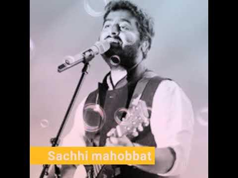 Arjit Singh New Sad Song Best Of Arjit Singh Sacchi Mhobbat By Arjit Singh