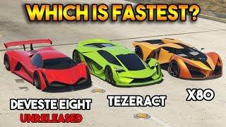 GTA 5 ONLINE : DEVESTE EIGHT VS X80 PROTO VS TEZERACT (WHICH IS FASTEST?)
