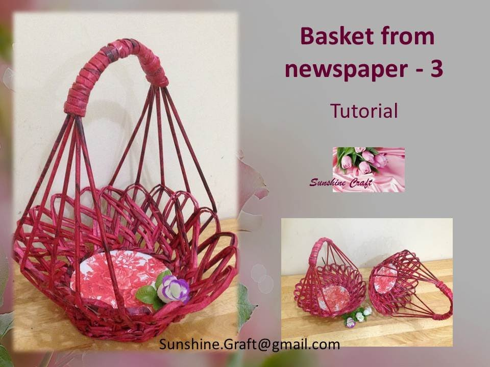 Handmade Paper Baskets Step By Step : D i y basket from newspaper tutorial
