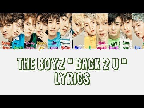 "THE BOYZ 더보이즈 "" Back 2 U "" Lyrics (ColorCoded+Eng+Han+Rom)"