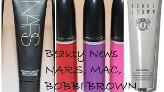 Nars Matte Velvet Skin Tint, MAC Liquid Lipsticks & Beauty News