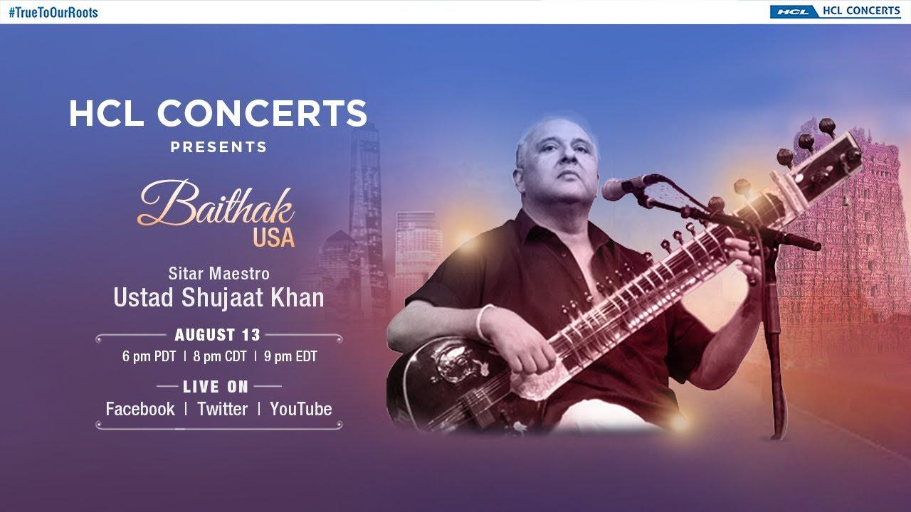 HCL Concerts presents Baithak USA Ep: 2 - Ustad Shujaat Khan