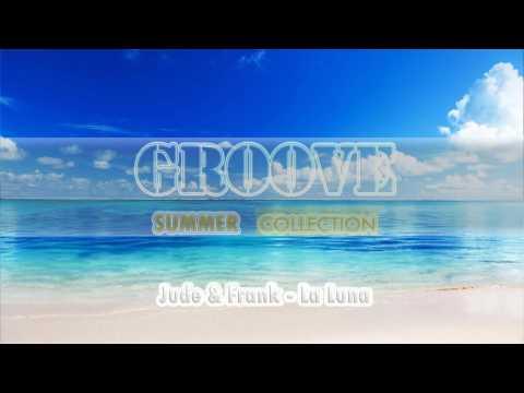 JUDE & FRANK - La Luna (Original Mix)
