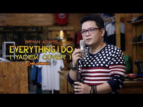 (everything-i-do)-i-do-it-for-you---bryan-adams-cover-+-lirik- -yadiek