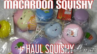 "Gambar cover 🍪 "" MACAROON SQUISHY COLLECT + HAUL SQUISHY "" 🍰"
