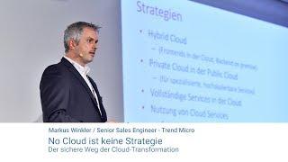 No Cloud ist keine Strategie: Der sichere Weg der Cloud-Transformation
