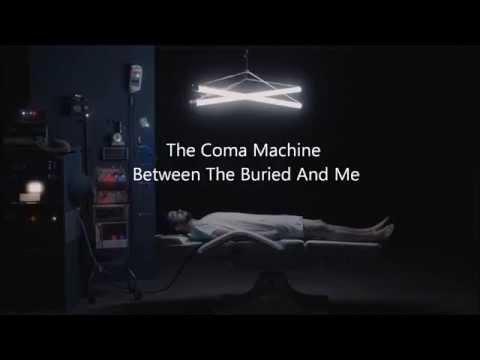 The Coma Machine Lyrics Video