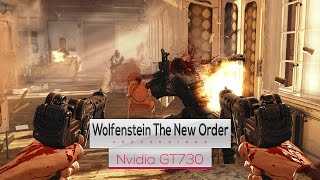 Wolfenstein The New Order on Intel Core 2 Quad Q8400 & Nvidia GT730