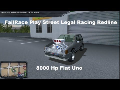 FailRace Play Street Legal Racing Redline 8000 HP Fiat Uno