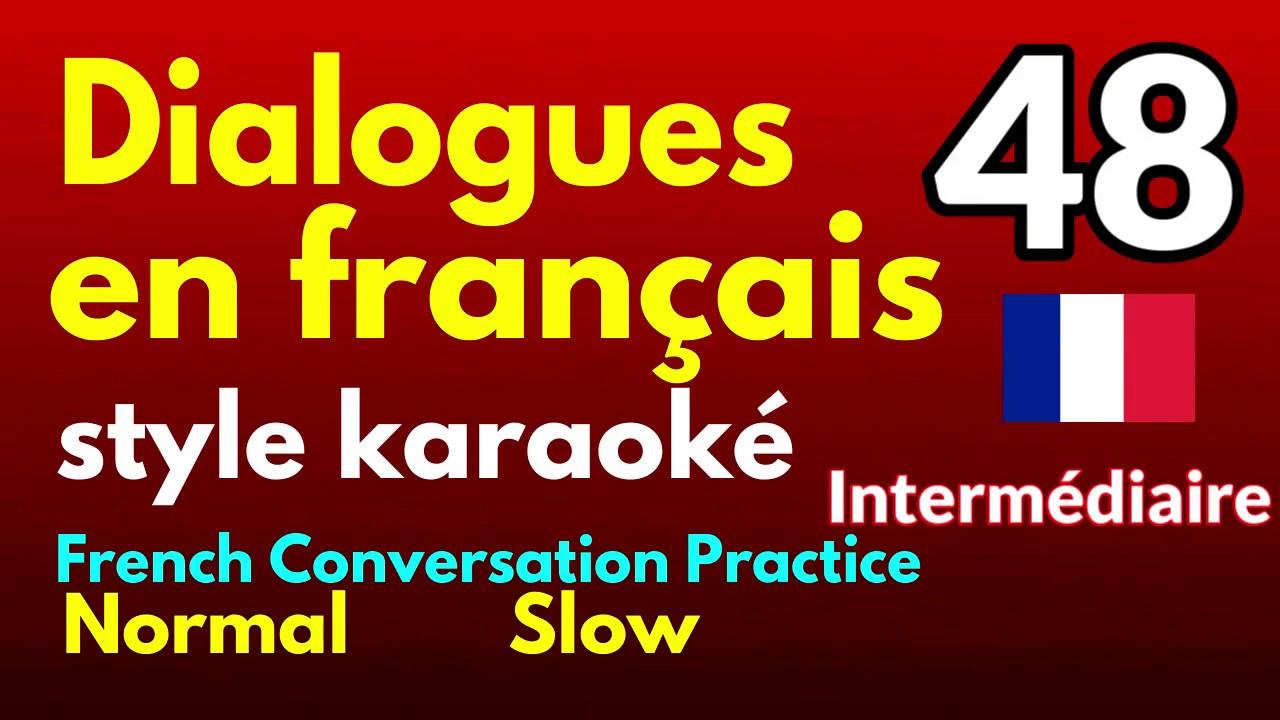 Dialogues En Francais 048 Intermediaire Le Tien Le Mien Le Notre Youtube