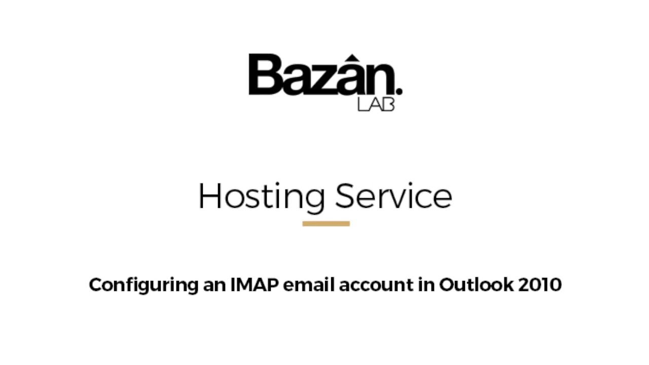 (English) Configuring an IMAP email account in Outlook 2010