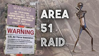Area 51 Raid - How We Can See the Aliens