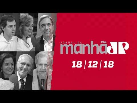 Jornal da Manhã 2a. Edição - 18/12/18
