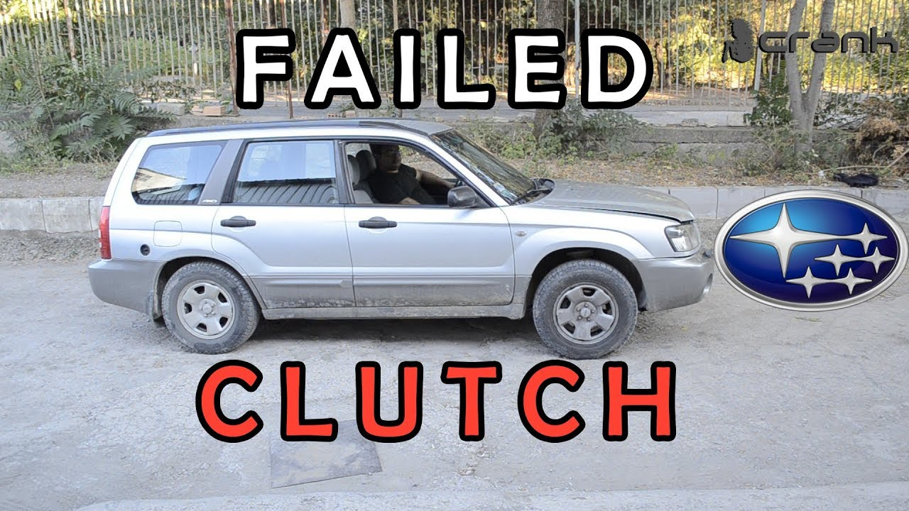 Clutch Problem Subaru Forester