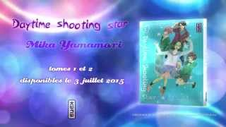 Bande Annonce : Daytime Shooting Star