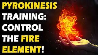 Pyrokinesis Training ( Psychokinesis / Telekinesis )