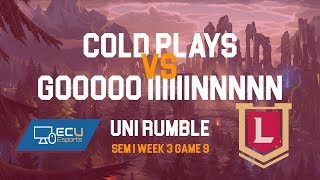ECU eSports Society Weekly LoL Rumble | Cold Plays vs GOO IINN | Sem 1 Week 3 Game 9 | Full Game