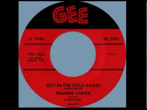 OUT IN THE COLD AGAIN, Frankie Lymon And The Teenagers, GEE # 1036   1957