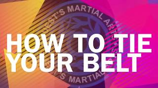 How To Tie Your Belt - Guests Martial Arts