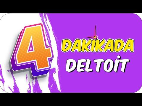 4dk'da DELTOİT