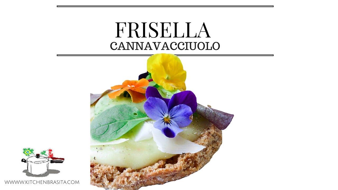 Ben noto FRISELLA CANNAVACCIUOLO , con patate basilico e fiori eduli - YouTube YT01