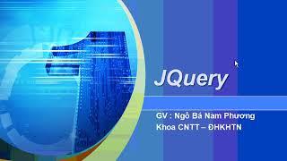 Giáo trình lập trình web sử dụng HTML, CSS, JS, javascript, bài  thư viện JQuery