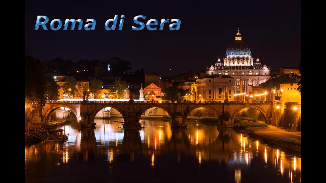 Roma di sera youtube for Affitto roma porta di roma