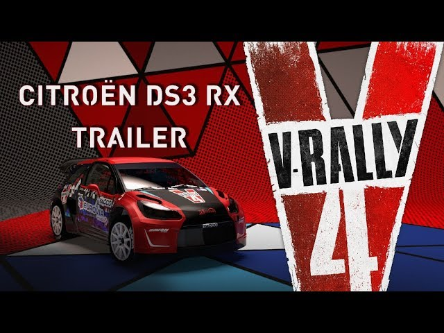V-Rally 4 | Citroën DS3 RX Trailer